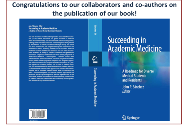 Succeeding in Academic Medicine: A Roadmap for Diverse Medical Students and Residents